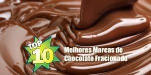 10 melhores marcas de chocolate fracionado