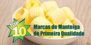 10 melhores marcas de manteiga de primeira qualidade