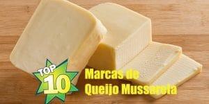 10 melhores marcas de queijo mussarela do Brasil