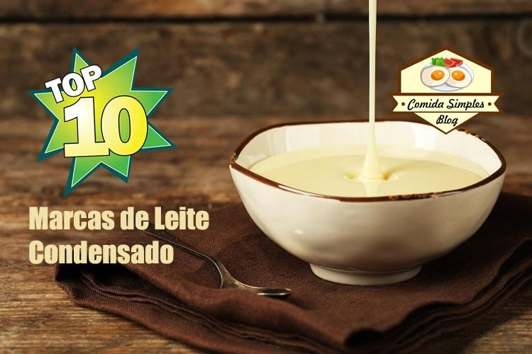 10 melhores marcas de leite condensado do Brasil