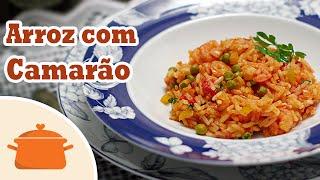 arroz com camarão receitas semana santa